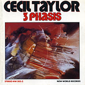 Play & Download 3 Phasis by Cecil Taylor | Napster