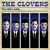Play & Download One Mint Julep by The Clovers | Napster