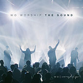 Play & Download The Sound by Wo Worship | Napster