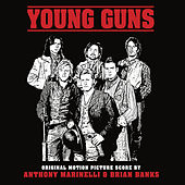 Young Guns (Original Motion Picture Score) by Anthony Marinelli