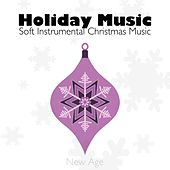 Holiday Music: Tender, Relaxing, Soft Instrumental Christmas Music to Warm Up your Holiday inside your Home by Santa Clause