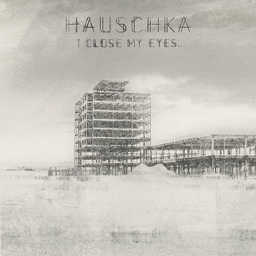 Play & Download I Close My Eyes by Hauschka | Napster