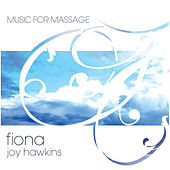 Play & Download Music for Massage by Fiona Joy Hawkins | Napster