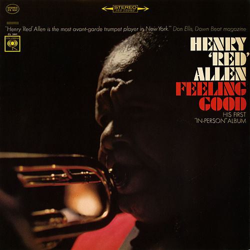 Feelin' Good: His First In Person Album by Henry Red Allen