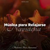 Musica para Relajarse Navideña by Canciones de Navidad (Popular Songs)