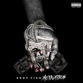 Motivation by Eddy Fish