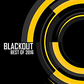 Blackout: Best of 2016 by Various Artists