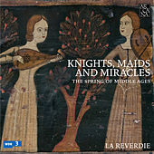 Knights, Maids & Miracles by Various Artists