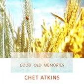 Good Old Memories di Chet Atkins