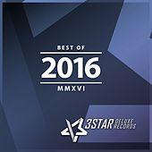 Play & Download 3Star Deluxe Records: Best of 2016 by Various Artists | Napster