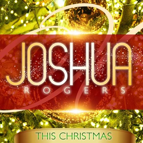 This Christmas by Joshua Rogers