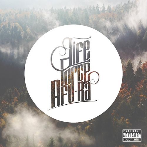 Life Force (feat. DJ Smooth) by Afu-Ra