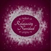 Relajación Navidad: Musica Relajante para Dormir Profundamente durante tus Vacaciones Navideñas by Canciones de Navidad (Popular Songs)