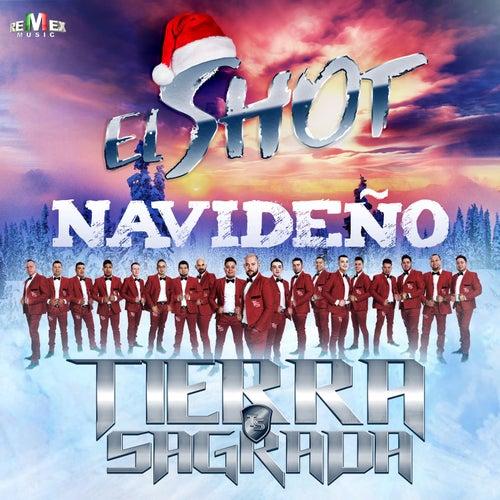 El Shot Navideño by Banda Tierra Sagrada
