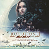Play & Download Rogue One: A Star Wars Story by Michael Giacchino | Napster