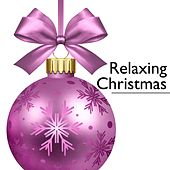 Relaxing Christmas: Instrumental Christmas Music by Santa Clause