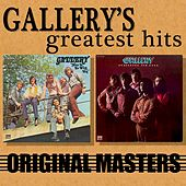 Play & Download Gallery's Greatest Hits: Original Masters by Gallery | Napster