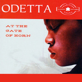 Play & Download Odetta at the Gate of Horn by Odetta | Napster