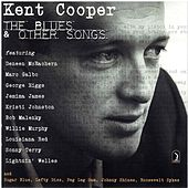 Kent Cooper: The Blues & Other Songs, Vol. 2 by Various Artists