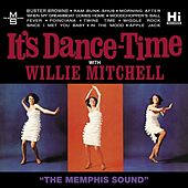 It's Dance Time by Willie Mitchell