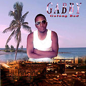 Play & Download Galong Bad by Gabby | Napster