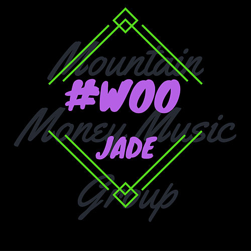 Play & Download Woo by Jade | Napster