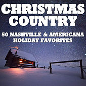 Christmas Country: 50 Nashville & Americana Holiday Favorites by Various Artists