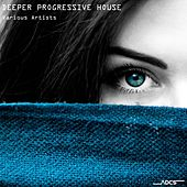 Deeper Progressive House by Various Artists