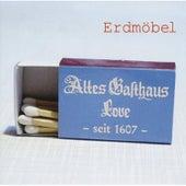 Altes Gasthaus Love by Erdmöbel