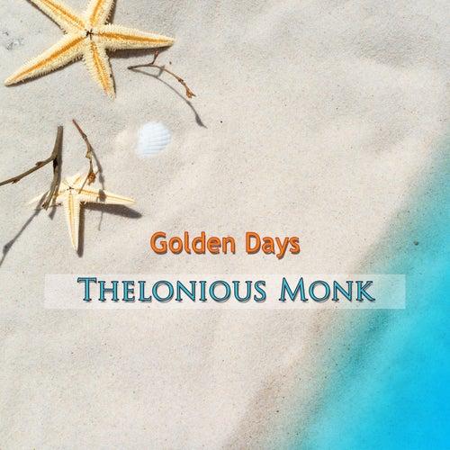 Golden Days von Thelonious Monk