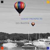 Good Prospects von Les Baxter
