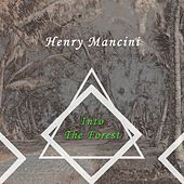 Into The Forest von Henry Mancini