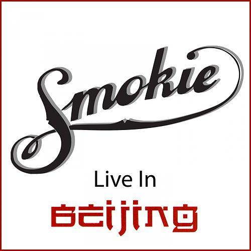 Live in Beijing (Live in Beijing 2000) by Smokie