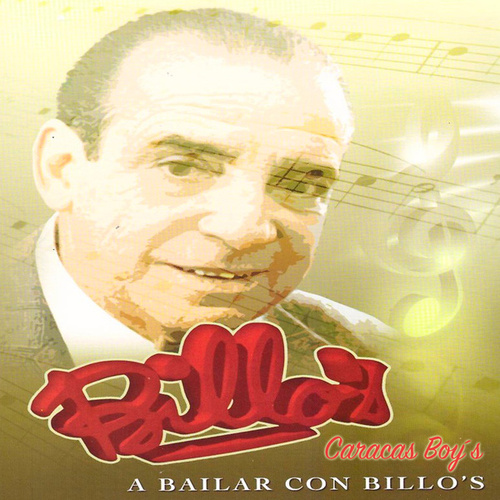 A Bailar Con Billo's by Billo's Caracas Boys