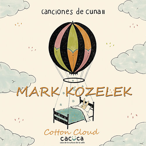 Cotton Cloud by Mark Kozelek