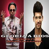 Play & Download Gloria a Dios (feat. Poeta Callejero) by Sensato | Napster