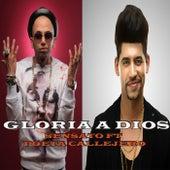 Gloria a Dios (feat. Poeta Callejero) by Sensato