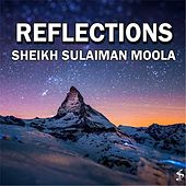 Play & Download Reflections by Sheikh Sulaiman Moola | Napster