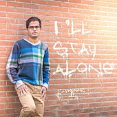 Play & Download I'll Stay Alone by Sameer | Napster