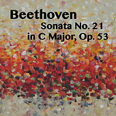 Beethoven Sonata No. 21 in C Major, Op. 53 by Joseph Alenin