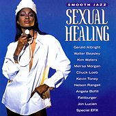 Smooth Jazz: Sexual Healing by Various Artists