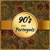 90's em Português by Various Artists