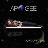 Play & Download Apogee by Kayla Waters | Napster