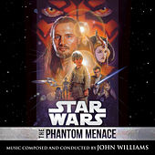 Star Wars: The Phantom Menace by John Williams