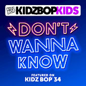Play & Download Don't Wanna Know by KIDZ BOP Kids | Napster