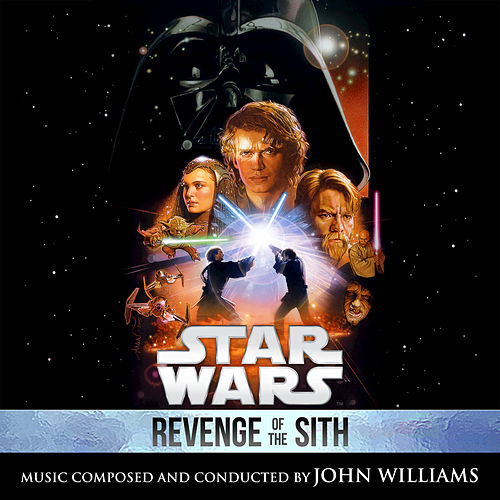 Play & Download Star Wars: Revenge of the Sith by John Williams | Napster