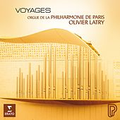 Play & Download Voyages by Olivier Latry | Napster
