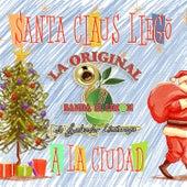 Play & Download Santa Claus Llegó a la Ciudad by La Arrolladora Banda El Limon | Napster