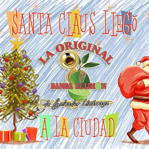 Santa Claus Llegó a la Ciudad by La Arrolladora Banda El Limon