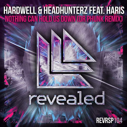 Play & Download Nothing Can Hold Us Down (Dr Phunk Remix) by Headhunterz | Napster